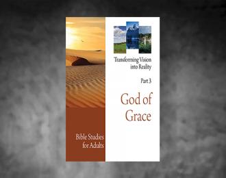 Bible Studies for Adults – 2017 Q3 – God of Grace / Dios de Gracia