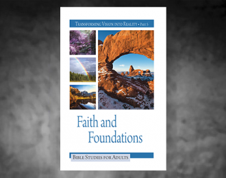 Bible Studies for Adults – 2018 Q1 – Faith and Foundations / Fe y Fundamentos