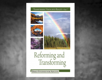 Bible Studies for Adults – 2018 Q3 – Reforming and Transforming / Reformando y Transformando
