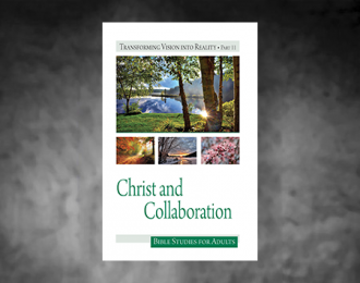 Bible Studies for Adults – 2019 Q3 – Christ and Collaboration / Cristo y Colaboración