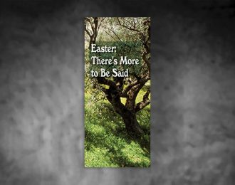 Easter: There is More to Be Said
