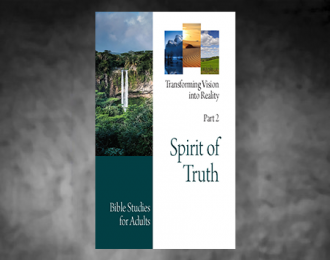 Bible Studies for Adults – 2017 Q2 – Spirit of Truth / Espíritu de Verdad
