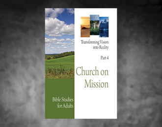 Bible Studies for Adults – 2017 Q4 – Church on Mission / Iglesia en Misión