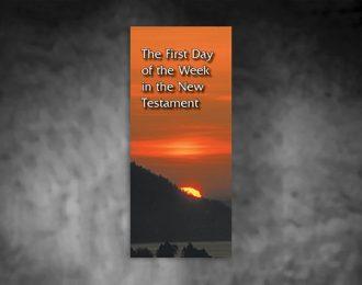 El Primer Día de la Semana en el Nuevo Testamento