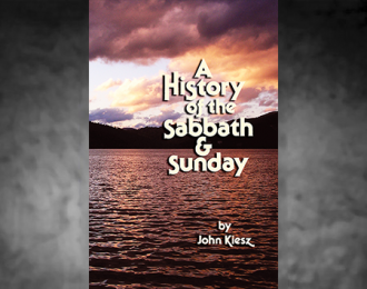 A History of the Sabbath and Sunday