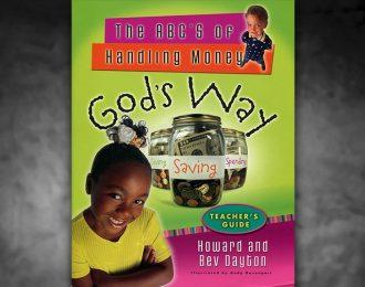 The ABC's of Handling Money God's Way – Teacher's Guide