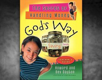 The Secret of Handling Money God's Way – Teacher's Guide