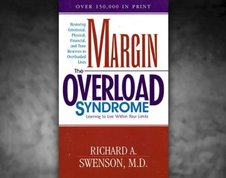 Margin & The Overload Syndrome