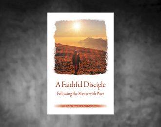 Bible Studies for Adults – 2021 Q2 – A Faithful Disciple / Un Discípulo Fiel